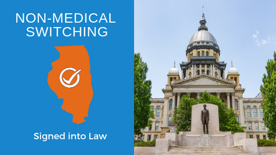 Non-Medical Switching Bill Signed Into Law in Illinois
