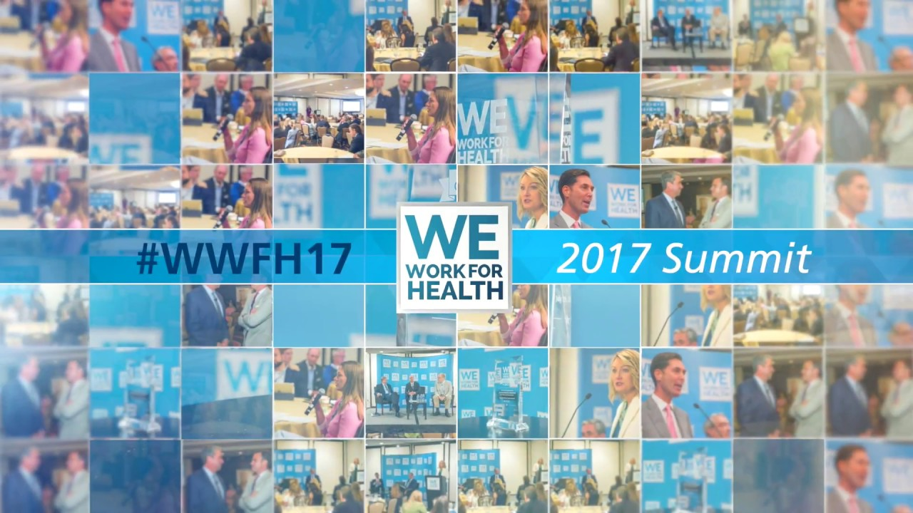 2017 We Work For Health Summit