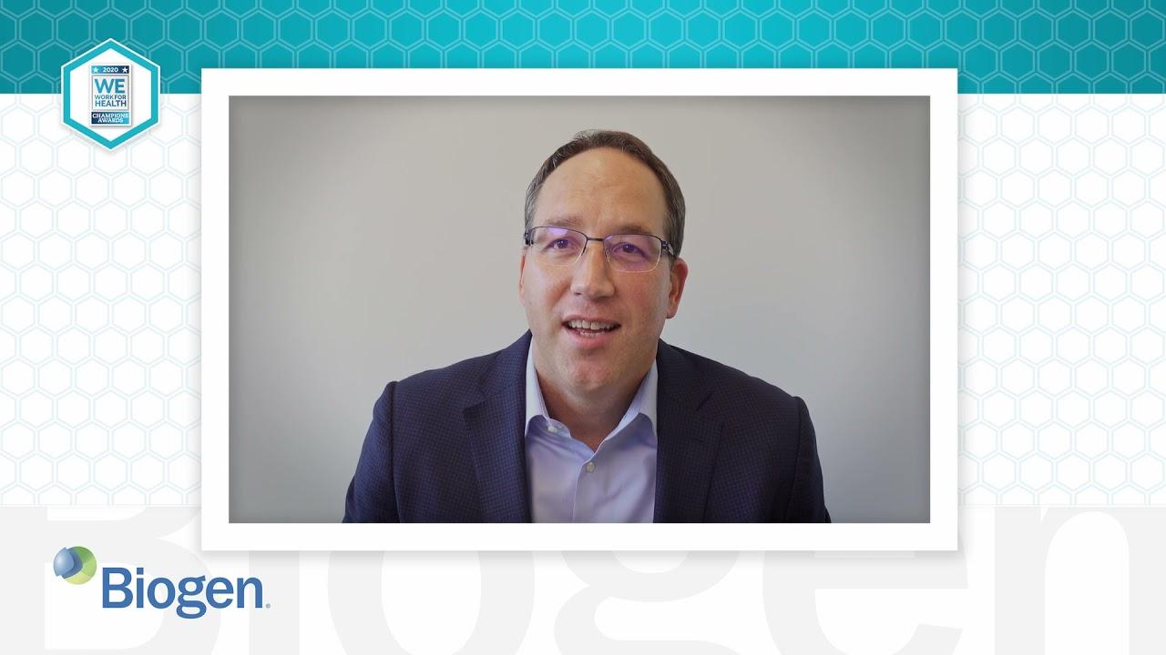 2020 We Work For Health Champion -  Chris Leibman - Biogen